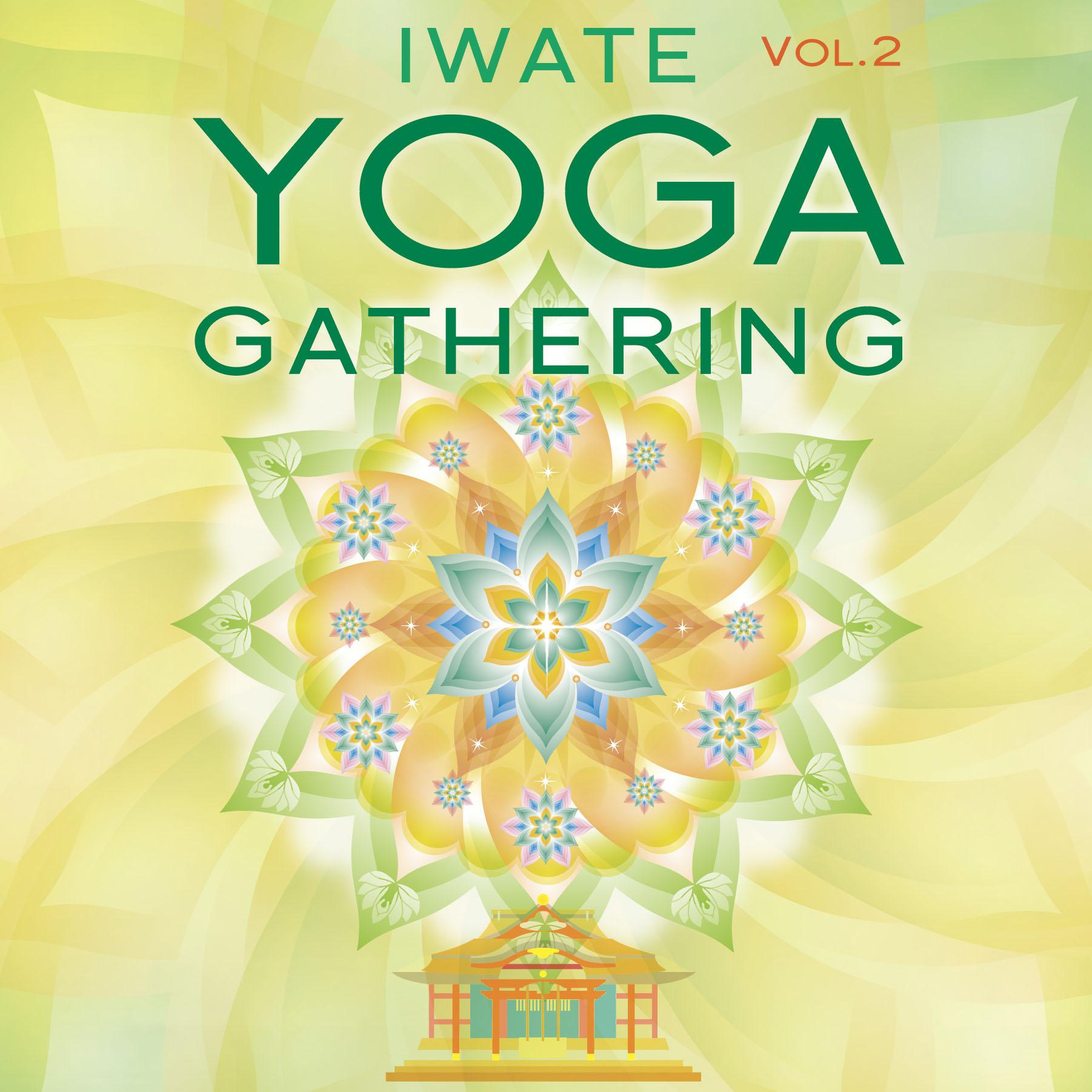 IWATE yoga gathering! vol.2